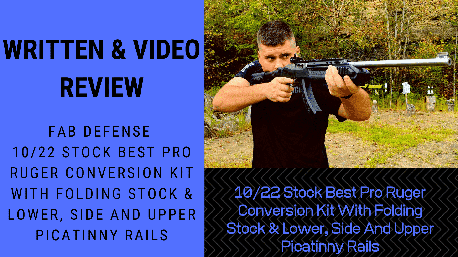 Written & Video Reivew 1022 Stock Best Pro Ruger Conversion Kit With Folding Stock & Lower, Side And Upper Picatinny Rails