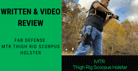 Written & Video Review Fab Defense MTR Thigh Rig Scorpio's Holster
