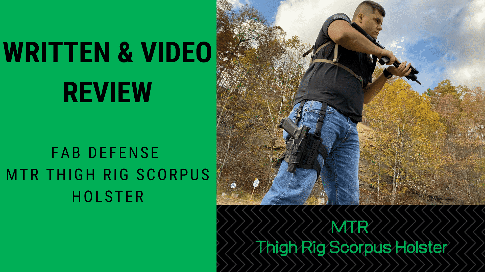 Written & Video Review Fab Defense MTR Thigh Rig Scorpio's Holster